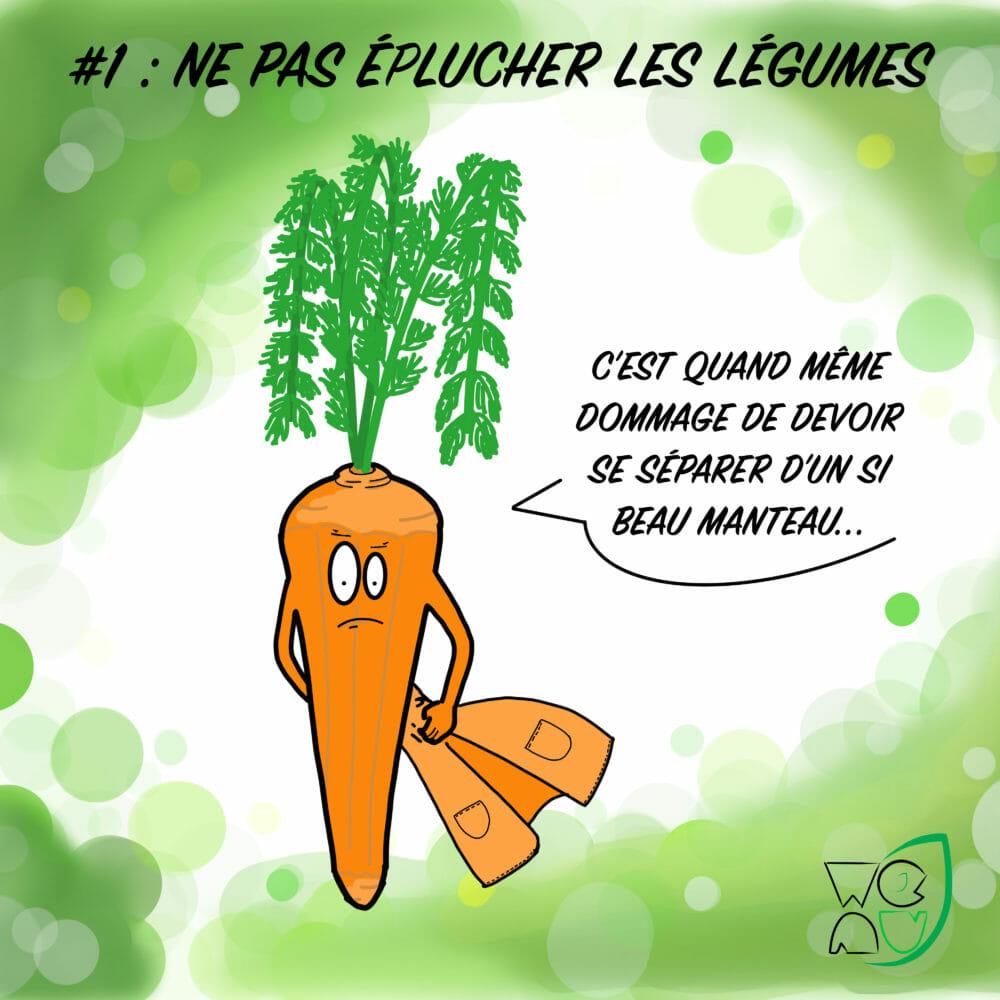 Ne pas éplucher les légumes